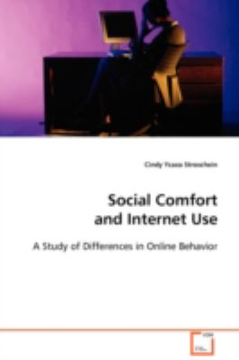 Social Comfort and Internet Use:   2008 9783836497152 Front Cover