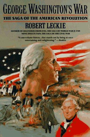 George Washington's War The Saga of the American Revolution Reprint edition cover