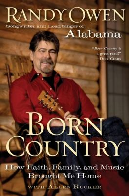 Born Country How Faith, Family, and Music Brought Me Home N/A 9780061673153 Front Cover