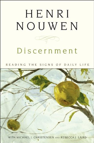 Discernment Reading the Signs of Daily Life N/A 9780061686153 Front Cover