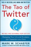 Tao of Twitter Changing Your Life and Business 140 Characters at a Time 2nd 2014 (Revised) edition cover