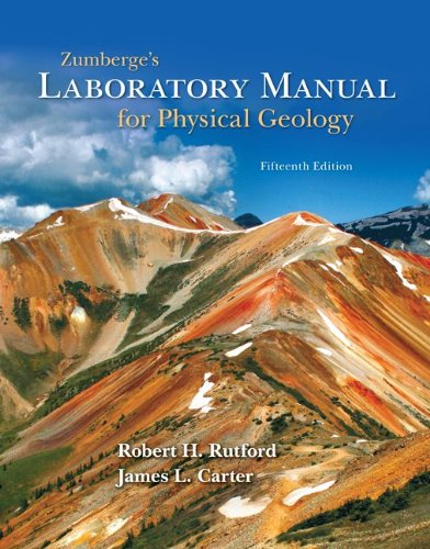 Zumberge's Laboratory Manual for Physical Geology  15th 2011 9780073524153 Front Cover