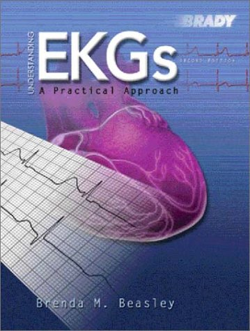 Understanding EKGs A Practical Approach 2nd 2003 (Revised) edition cover
