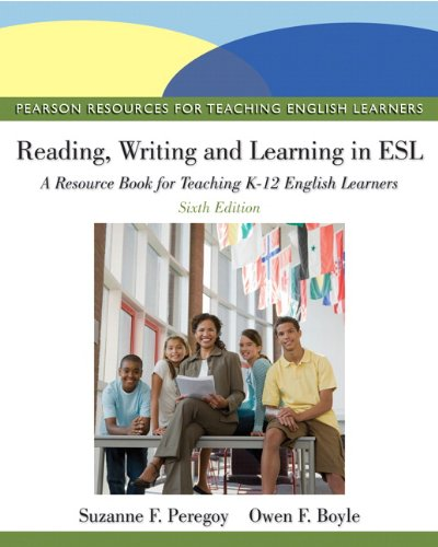 Reading, Writing, and Learning in ESL A Resource Book for Teaching K-12 English Learners 6th 2013 (Revised) 9780132685153 Front Cover