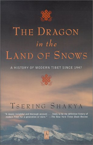 Dragon in the Land of Snows A History of Modern Tibet Since 1947 N/A edition cover