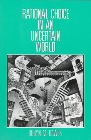 Rational Choice in an Uncertain World 1st edition cover