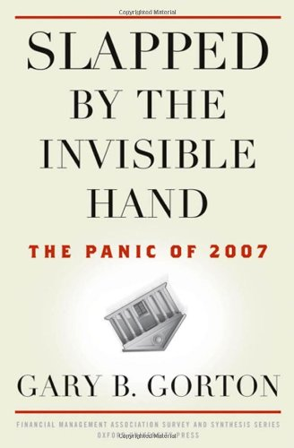 Slapped by the Invisible Hand The Panic of 2007  2010 edition cover