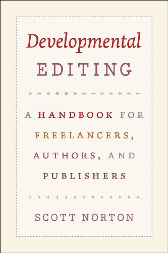 Developmental Editing A Handbook for Freelancers, Authors, and Publishers  2011 9780226595153 Front Cover