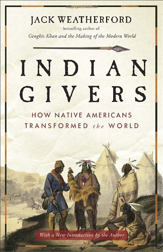 Indian Givers How Native Americans Transformed the World  2010 edition cover