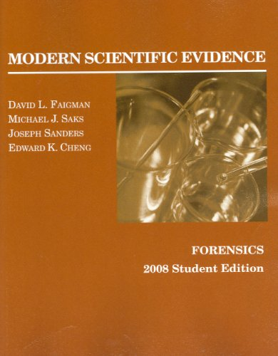 Modern Scientific Evidence Forensics 2008  2008 (Revised) edition cover