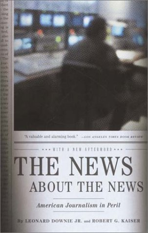 News about the News American Journalism in Peril  2002 edition cover