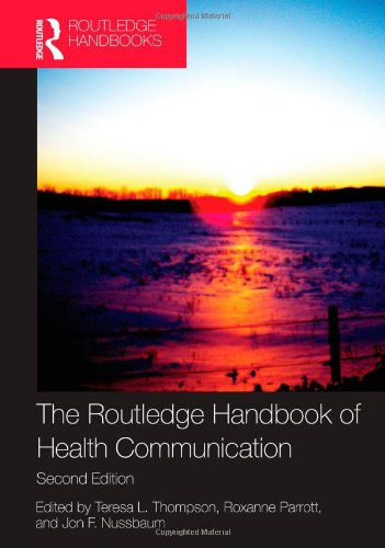 Routledge Handbook of Health Communication  2nd 2011 (Revised) edition cover