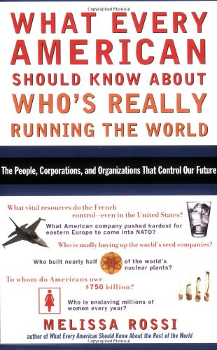 What Every American Should Know about Who's Really Running the World   2005 edition cover