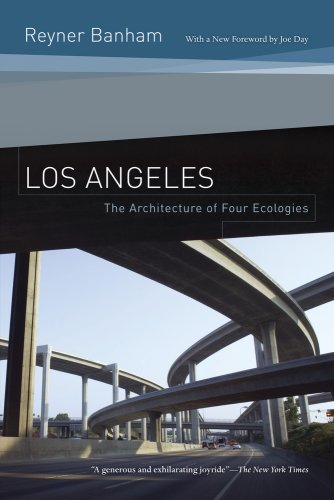 Los Angeles The Architecture of Four Ecologies 2nd 2009 edition cover