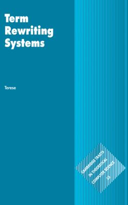 Term Rewriting Systems   2002 9780521391153 Front Cover