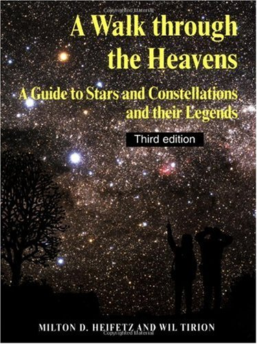 Walk Through the Heavens A Guide to Stars and Constellations and Their Legends 3rd 2004 (Revised) edition cover