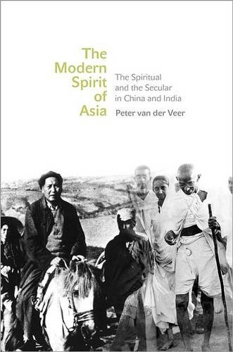 Modern Spirit of Asia The Spiritual and the Secular in China and India  2014 edition cover