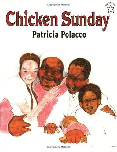 Chicken Sunday   1992 (Reprint) edition cover