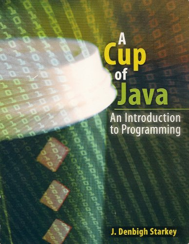Cup of Java An Introduction to Programming  2008 (Revised) 9780757561153 Front Cover