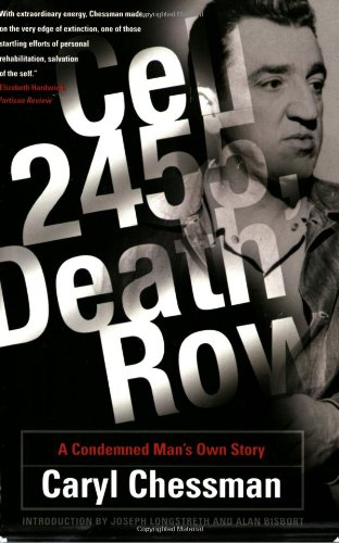 Cell 2455, Death Row A Condemned Man's Own Story  2006 9780786718153 Front Cover
