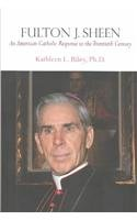 Fulton J. Sheen An American Catholic Response to the Twentieth Century  2003 edition cover
