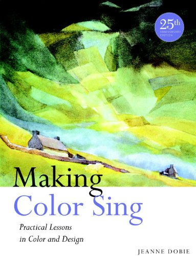 Making Color Sing Practical Lessons in Color and Design 25th 2011 edition cover