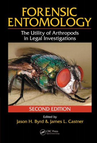 Forensic Entomology The Utility of Arthropods in Legal Investigations 2nd 2009 (Revised) edition cover