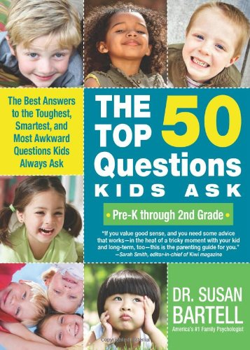 Top 50 Questions Kids Ask (Pre-K Through 2nd Grade)   2010 9781402219153 Front Cover