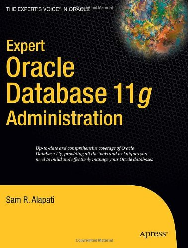 Expert Oracle Database 11g Administration   2009 edition cover