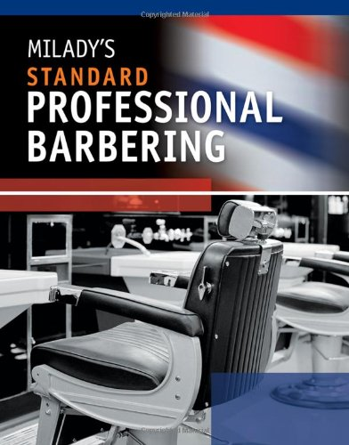 Milady's Standard Professional Barbering  5th 2011 edition cover