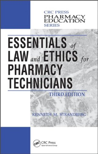 Essentials of Law and Ethics for Pharmacy Technicians  3rd 2011 (Revised) 9781439853153 Front Cover