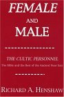 Female and Male: the Cultic Personnel: the Bible and the Rest of the Ancient near East  N/A 9781556350153 Front Cover