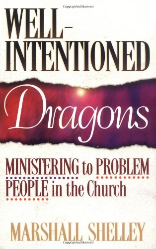 Well-Intentioned Dragons Ministering to Problem People in the Church Reprint edition cover