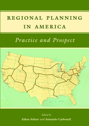 Regional Planning in America Practice and Prospect  2011 edition cover
