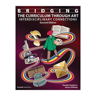 Bridging the Curriculum Through Art Interdisciplinary Connections 2nd edition cover