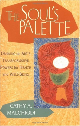 Soul's Palette Drawing on Art's Transformative Powers  2002 edition cover