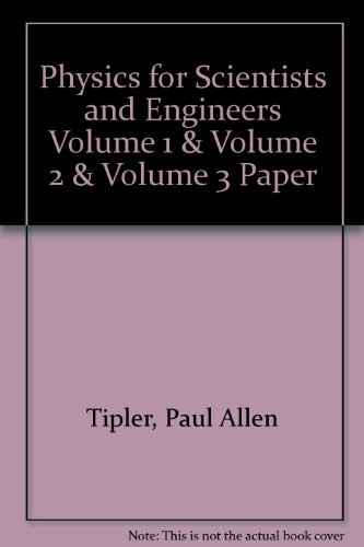 Physics for Scientists and Engineers 4th 1999 9781572596153 Front Cover