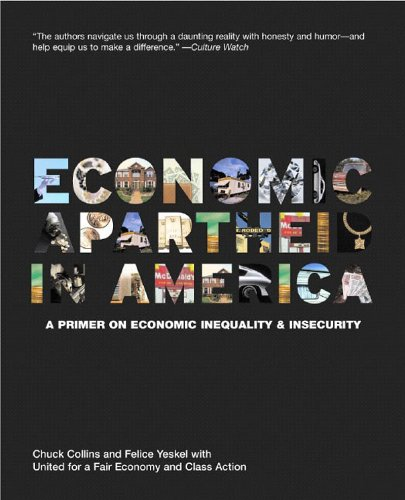 Economic Apartheid in America A Primer on Economic Inequality and Insecurity 2nd 2005 (Revised) edition cover