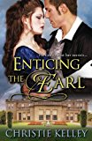 Enticing the Earl  N/A 9781601832153 Front Cover
