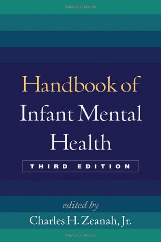 Handbook of Infant Mental Health  3rd 2009 (Revised) edition cover
