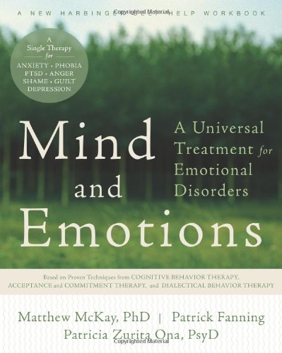 Mind and Emotions A Universal Treatment for Emotional Disorders  2011 edition cover