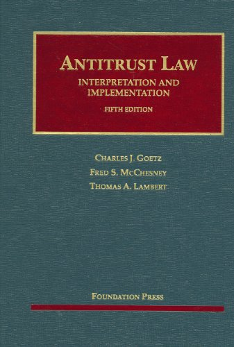 Antitrust Law, Interpretation and Implementation  4th 2013 (Revised) edition cover