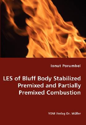 of Bluff Body Stabilized Premixed and Partially Premixed Combustion N/A 9783836461153 Front Cover