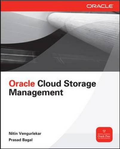 Database Cloud Storage The Essential Guide to Oracle Automatic Storage Management  2013 9780071790154 Front Cover