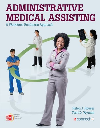Administrative Medical Assisting a Workforce Readiness Approach   2012 edition cover