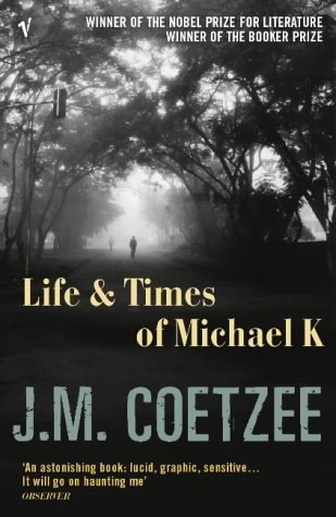 LIFE+TIMES OF MICHAEL K 1st 9780099479154 Front Cover