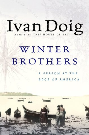 Winter Brothers A Season at the Edge of America N/A edition cover