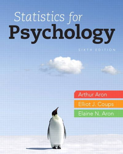 Statistics for Psychology  6th 2013 (Revised) 9780205258154 Front Cover