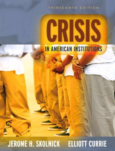 Crisis in American Institutions  13th 2007 (Revised) edition cover