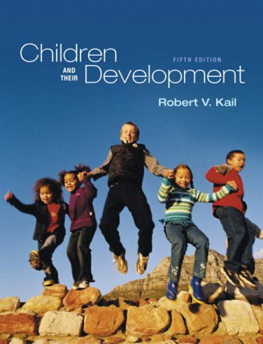 Children and Their Development  5th 2010 edition cover